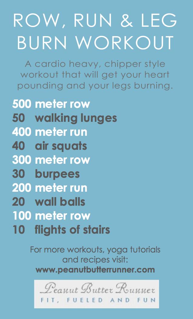 Row Run Amp Burn Cardio Amp Leg Workout Peanut Butter Runner
