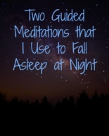 Two Guided Meditations I Use to Fall Asleep at Night