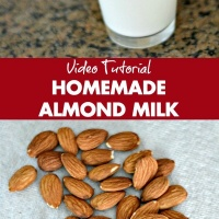 Homemade Almond Milk {Video Tutorial}