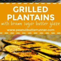 Grilled Plantains with Brown Sugar Butter Glaze