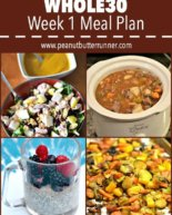 Last Week's Workouts + Whole30 Week 1 Meal Plan
