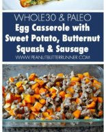 Egg Casserole with Sweet Potato, Butternut Squash and Sausage {Whole30 + Paleo}